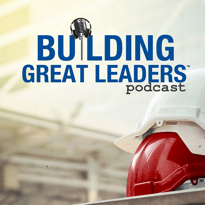 Building Great Leaders Podcast